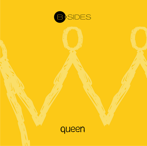 B-Sides - Queen 7inch (2008) single