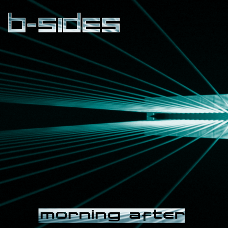 B-Sides - Morning After (2008) single